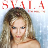 The Real Me — Svala