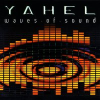 Waves of Sound — Yahel