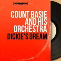 Dickie's Dream — Count Basie & His Orchestra