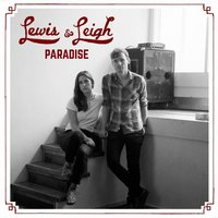 Paradise — Lewis & Leigh, Lewis and Leigh