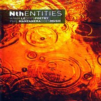 Nth Entities — Phil Manzanera, Anna Ledoespoetry
