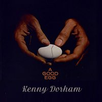 A Good Egg — Kenny Dorham