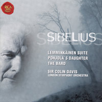 Jean Sibelius: Pohjola's Daughter, Four Lemminkainen Legends — Sir Colin Davis