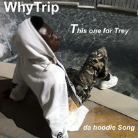 This One for Trey — WhyTrip