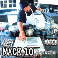 The Recipe — Mack 10