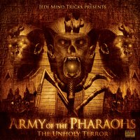 Army Of The Pharaohs: The Unholy Terror — Jedi Mind Tricks