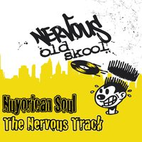The Nervous Track — Nuyorican Soul