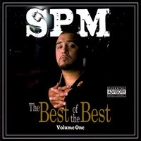 Best Of The Best Vol. 1 — South Park Mexican