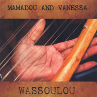 Wassoulou — Mamadou and Vanessa