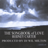 The Song Book of Love — Rodney Carter