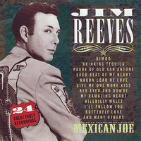 Mexican Joe - 24 Great Early Recordings — Jim Reeves