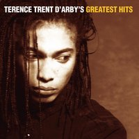 The Essential — Terence Trent D'Arby