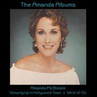 The Amanda Albums: Growing Up In Hollywood Town | West Of Oz — Amanda McBroom