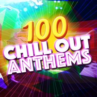 100 Chill out Anthems — Buddha Zen Chillout Bar Music Café, Siesta del Mar, Chill Out Music Cafe, Buddha Zen Chillout Bar Music Cafe|Chill Out Music Cafe|Siesta del Mar