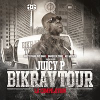 Bikrav Tour — Juicy P