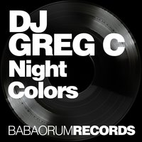 Night Colors — DJ Greg C