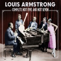 Complete Hot Five & Hot Seven — Louis Armstrong