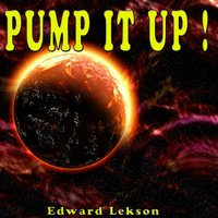 Pump It up! — Brad, Edward Lekson