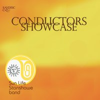 Conductors Showcase — Goff Richards, John Philip Sousa, Philip Lane, Gordon Langford, André Messager, Juliane Klein