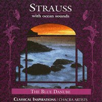 Strauss — CHACRA ARTISTS, Chacra New Age Ensemble