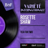 Tea for Two — Rosette Shaw