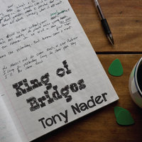 King of Bridges — Tony Nader