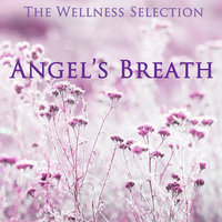 Angel's Breath — The Wellness Selection