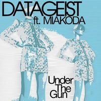 Under the Gun — Datageist