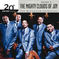20th Century Masters - The Millenium Collection: The Best Of The Mighty Clouds Of Joy — Mighty Clouds Of Joy