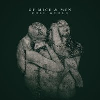 Cold World — Of Mice & Men