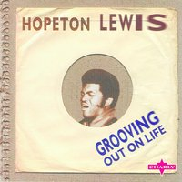 Grooving Out On Life — Hopeton Lewis