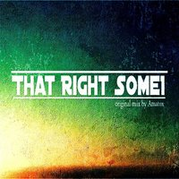 That Right  Someone — Amatox