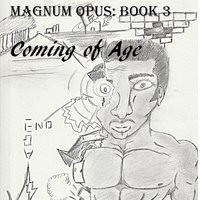 Magnum Opus: Book 3 (Coming of Age) — Jokatech