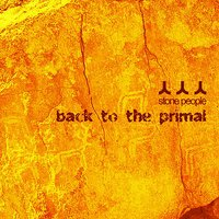 Back to the Primal — Stone People