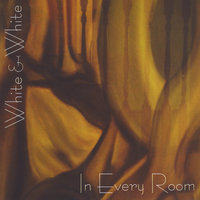 In Every Room — White And White