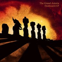 Deathmarch EP — The Grand Astoria