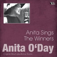 Anita Sings the Winners — Anita O'Day, Marty Paich, Russ Garcia's Orchestras