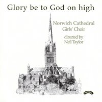 Music for the Eucharist — The Girls Choir of Norwich Cathedral|Neil Taylor|Simon Johnson