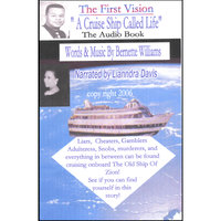 """A Cruise Ship Called Life"" ...the Audio Book — Bernette Williams"