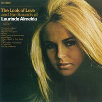 The Look of Love and the Sounds of Laurindo Almeida — Laurindo Almeida