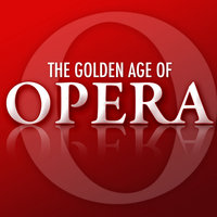 The Golden Age of Opera — Jussi Björling, Джузеппе Верди