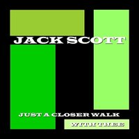 Just A Closer Walk With Thee — Jack Scott