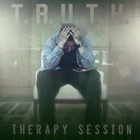 Therapy Session — True Rhymes Uniquely Teaching Honesty