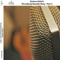 The Liberty Records Story — сборник