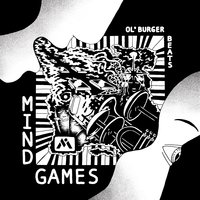 Mind Games — Ol' Burger Beats