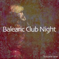 Balearic Club Night — сборник