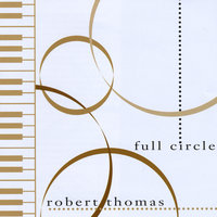 Full Circle — Robert Thomas