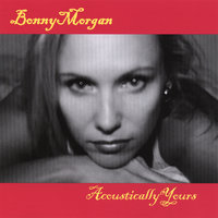 Acoustically Yours — Bonny Morgan