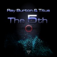 The 5th — Ray Burton, Titus