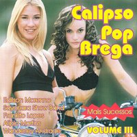 Calipso Pop Brega, Vol. 3 — сборник